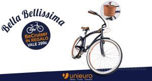 Bicicletta BeCruiser in regalo da Unieuro