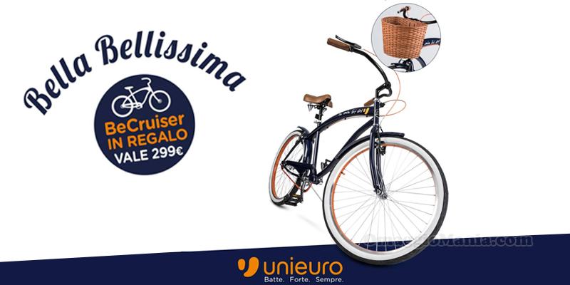 Bicicletta Becruiser In Regalo Da Unieuro Omaggiomania