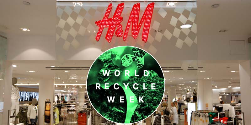 H&M World Recycle Week