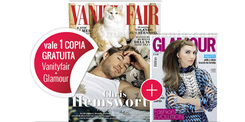 Vanity Fair 16 e Glamour 287 gratis coupon