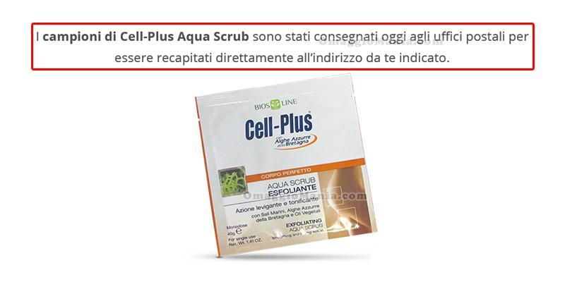 campioni Cell-Plus Aqua Scrub in arrivo
