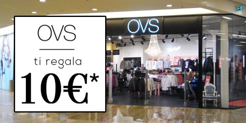 OVS ti regala 10€ per ogni acquisto