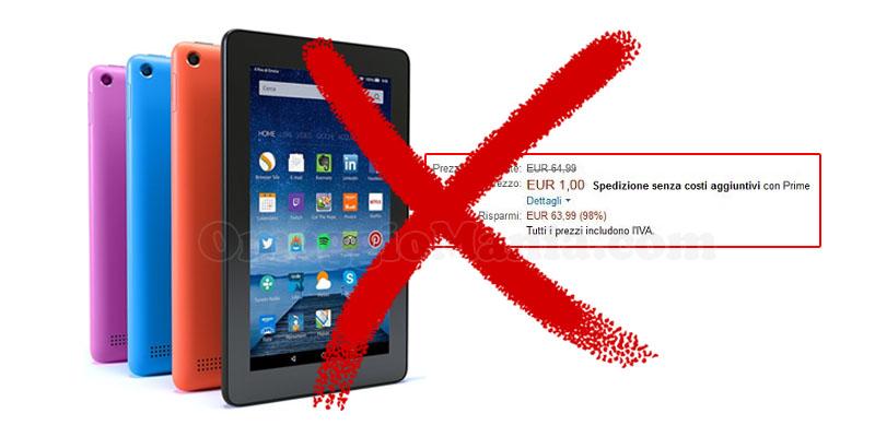 Tablet Fire 1 euro annullamento ordini
