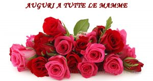 auguri Festa della Mamma 2016