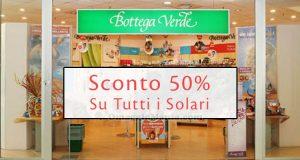 sconto 50 solari Bottega Verde