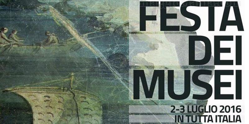 Festa dei Musei 2-3 luglio 2016