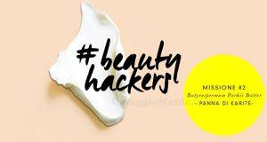 Agronauti Cosmetics BeautyHackers missione 2