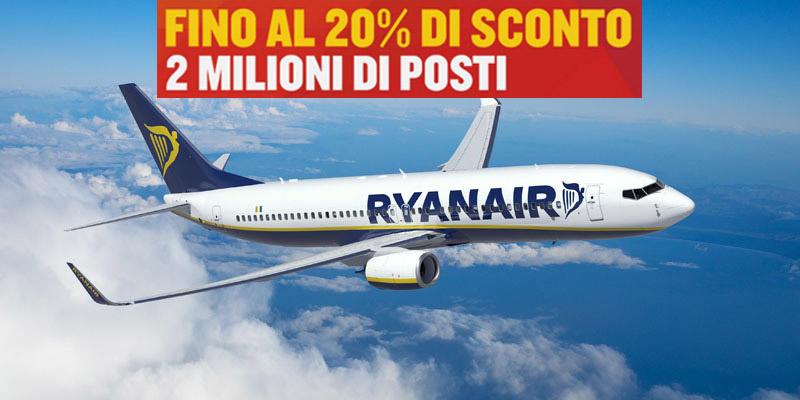 Ryanair 2 milioni di posti fino al 20 di sconto