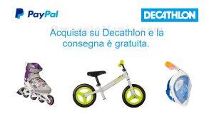 consegna gratuita Decathlon con Paypal