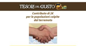 Dona 2€ alle popolazioni colpite dal territorio con Tesori del Gusto