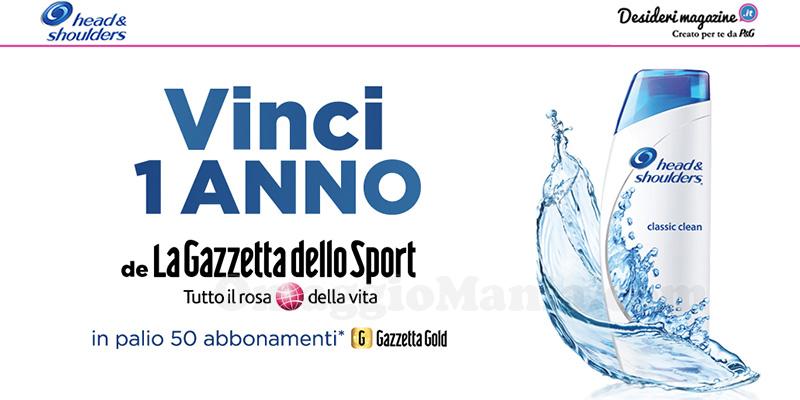 """vinci 1 anno de """"La Gazzetta dello Sport con Head&Shoulders"""