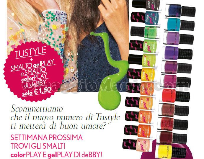 anticipazione TuStyle smalti deBBY colorPlay gelPlay