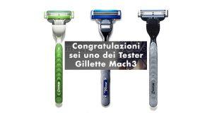 selezione tester rasoi Gillette Mach3