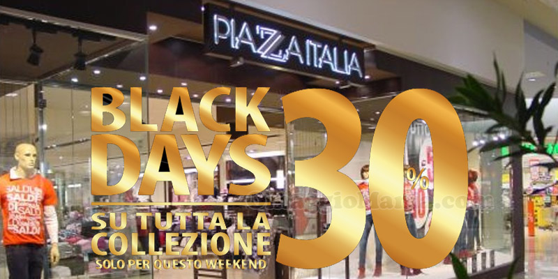 Piazza Italia Black Friday Days 2016