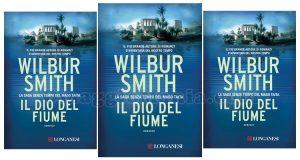 Wilbur Smith Il Dio del fiume Longanesi