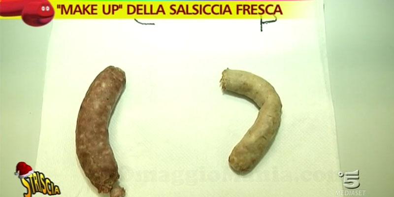make up della salsiccia fresca Striscia la notizia
