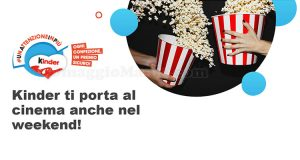 Kinder ti porta al cinema anche nel weekend