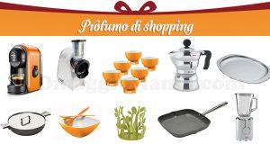 catalogo Profumo di Shopping Casa e Cucina