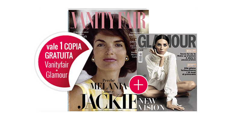 coupon copie omaggio Vanity Fair 7 e Glamour 296