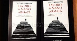libro Lavoro a mano armata Pierre Lemaitre