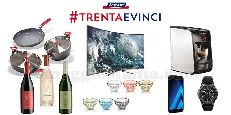 concorso Bofrost Trenta e Vinci