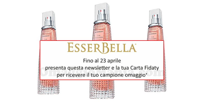 newsletter Esserbella campione omaggio Givenchy Live Irrésistible