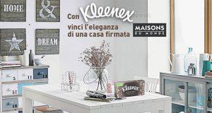 Con Kleenex vinci l'eleganza di una casa firmata Maisons du Monde