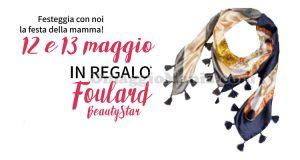 Foulard Beauty Star omaggio Festa della Mamma 2017