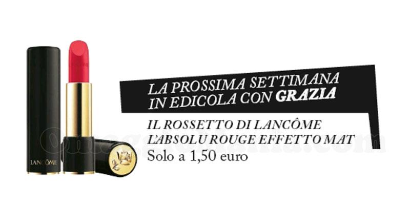 anticipazione Grazia rossetto Lancome L'Absolu Rouge Effetto Mat