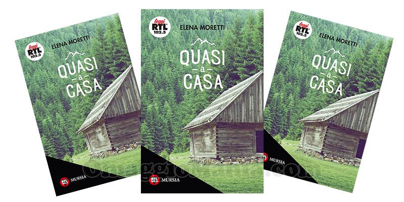 libro Quasi a Casa Elena Moretti
