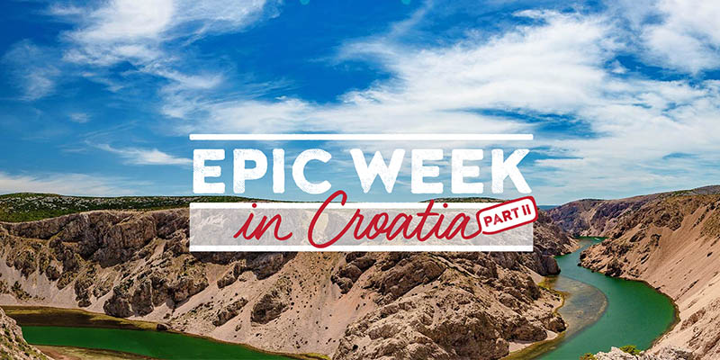 concorso Epic Week in Croatia