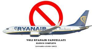 elenco completo voli Ryanair cancellati settembre ottobre 2017