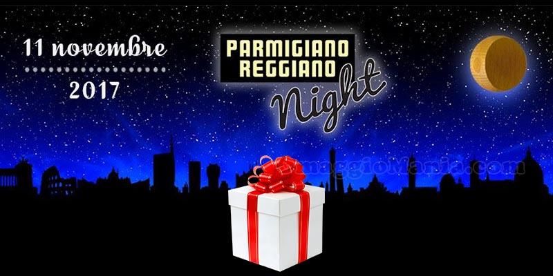 Parmigiano Reggiano Night 2017