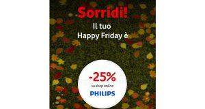 Vodafone Happy Friday buono sconto shop online Philips