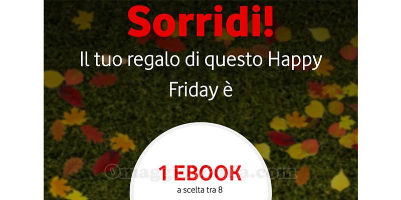Vodafone Happy Friday ebook a scelta