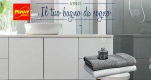 Penny Market Vinci il tuo bagno da sogno