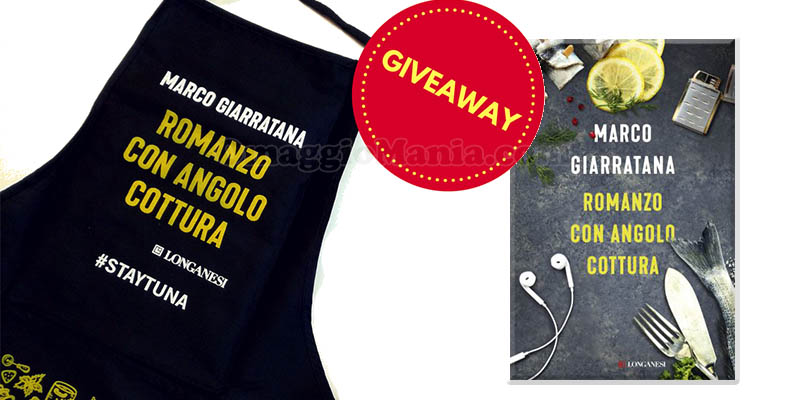 giveaway Longanesi Romanzo con angolo cottura