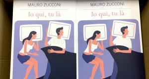 Io qui, tu là di Mauro Zucconi Fazi Editore
