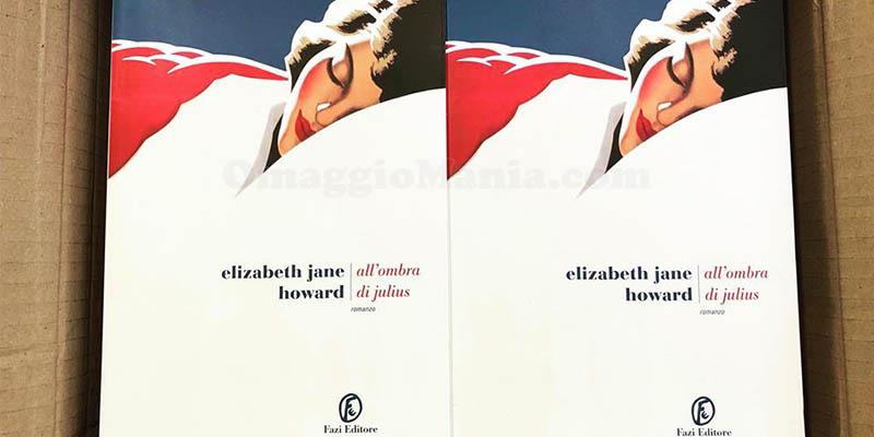 All'ombra di Julius di Elizabeth Jane Howard Fazi Editore