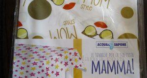 tovaglia Acqua & Sapone in regalo per la Festa della Mamma