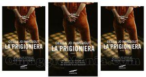 libro La prigioniera di Debra Jo Immergut