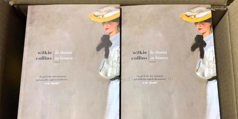 libro La donna in bianco di Wilkie Collins
