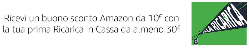 ricarica in cassa buono Amazon 10 euro