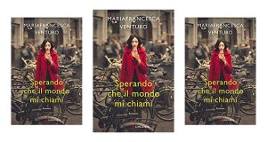 libro Sperando che il mondo mi chiami di Mariafrancesca Venturo
