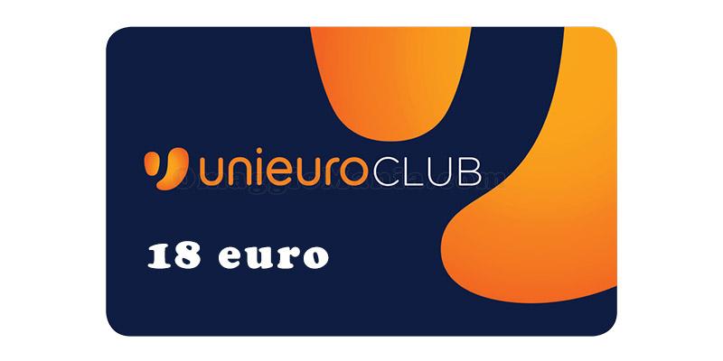 Unieuro Club 18 euro