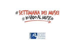 Settimana dei Musei 2019 Io vado al museo