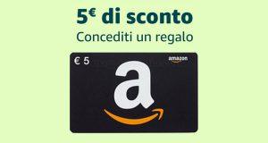 Amazon 5 euro sconto Concediti un regalo