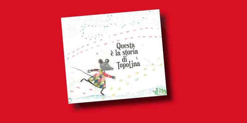 libro di Topolina Questa è la storia di Topolina