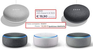 Amazon Echo Dot e Google Home a meno di 20 euro