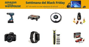 sconto Amazon Warehouse Settimana del Black Friday 2019